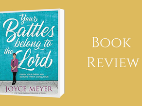 Book Review - Your Battle Belongs To The Lord By Joyce Meyer