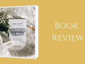 Book Review: Everybody, Always: Becoming Love in a World Full of Setbacks and Difficulty - Bob Goff