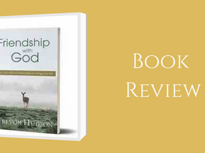 A Book Review on Friendship With God by Trevor Hudson