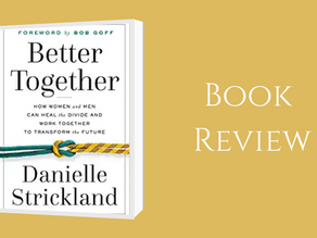 Book Review on Better Together by Danielle   Strickland