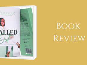 BOOK REVIEW on Called Out by Mpho Thulo