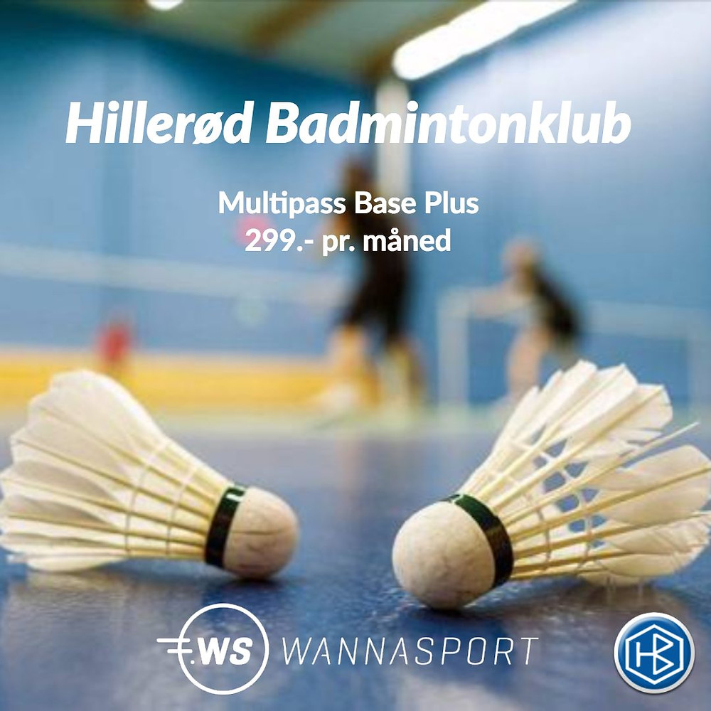Køb et Wannasport Multipass til Hillerød Badmintonklub