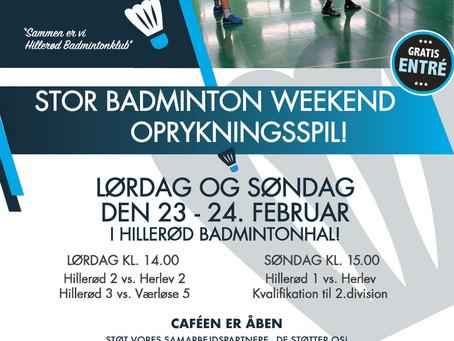 Stor badminton Weekend - 3 Seniorhold på hjemmebane