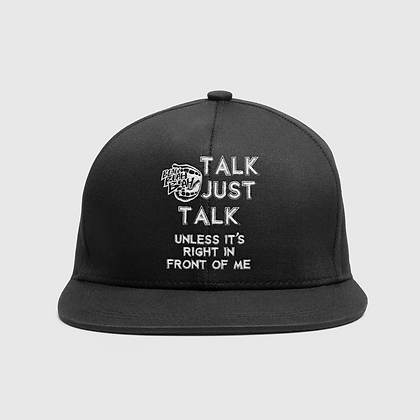 Talk Just Talk Unless it's Right in Front of me
