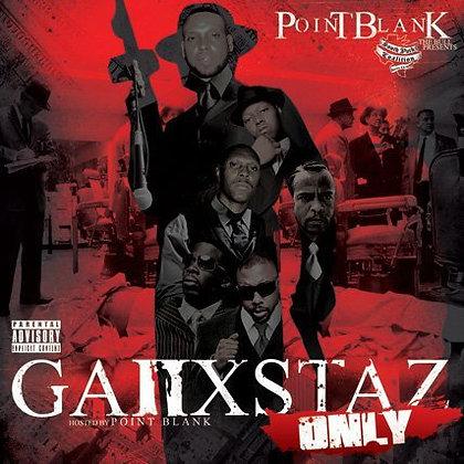 Ganxstaz Only