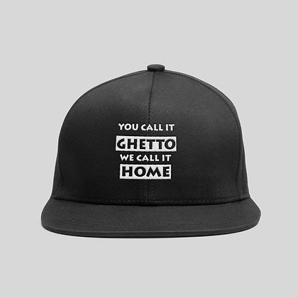 You Call It Ghetto We Call It Home