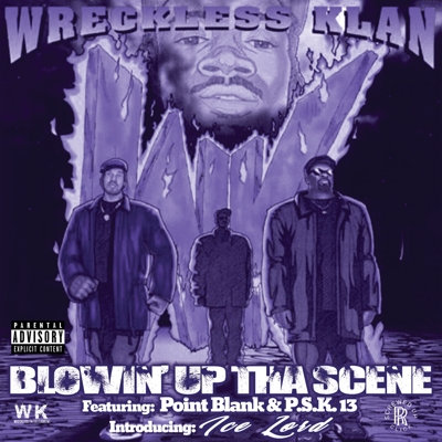 Wreckless Klan (Chopped & Screwed)