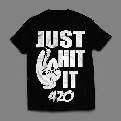 Just Hit It 420