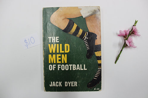 """""""The Wild Men Of Football"""" by Jack Dyer"""