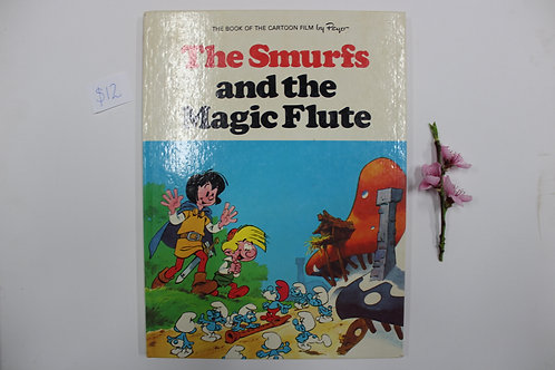"""""""The Smurfs And The Magic Flute"""""""