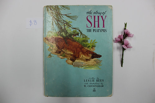 """The Story Of Shy The Platypus"" - Leslie Rees"