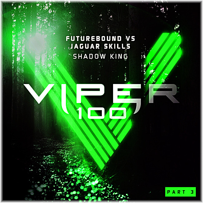 Futurebound vs. Jaguar Skills - Shadow King from Viper Recordings