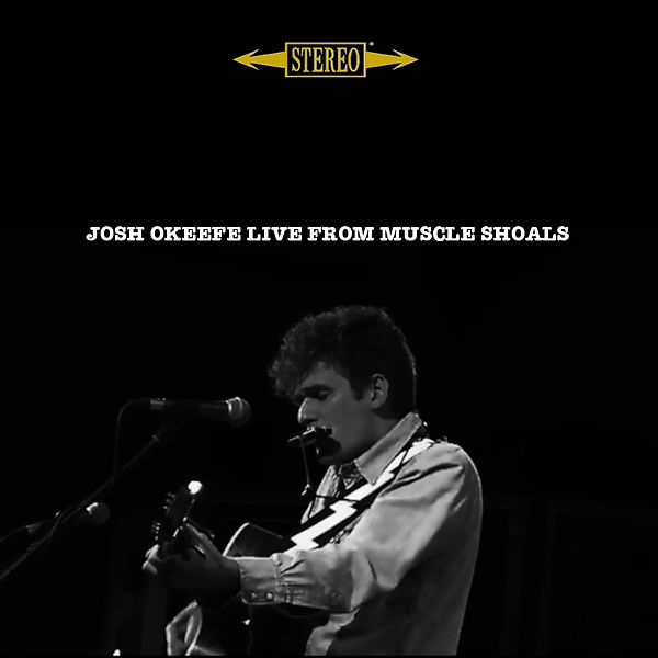 Josh Okeefe: Live From Muscle Shoals Cover