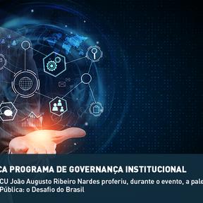 TJPR LANÇA PROGRAMA DE GOVERNANÇA INSTITUCIONAL