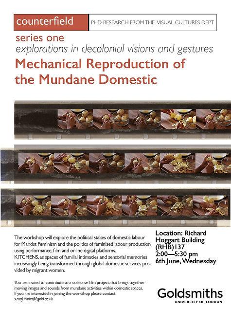 Mechanical Reproduction of the Mundane Domestic, a film and performance workshop led by Sanjita Maju