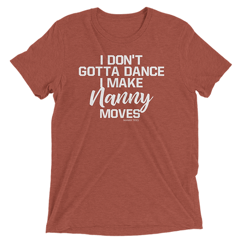 Nanny Moves Tee