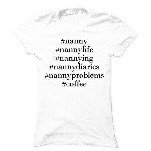 Nanny Hashtag Basic Tee