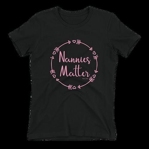 Nannies Matter Tee