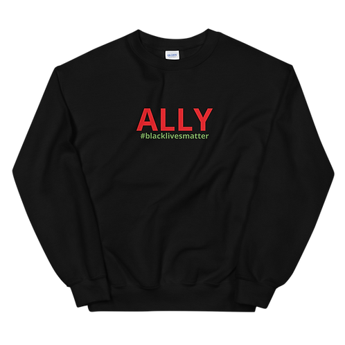 Ally #blacklivesmatter Sweatshirt