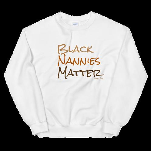 "Melanin ""Black Nannies Matter"" Sweatshirt"