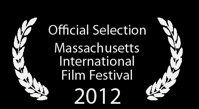 Official Selection at Massachusetts Independent Film Festival!