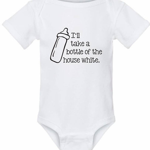 I'll take a bottle of the house white unisex baby onesie
