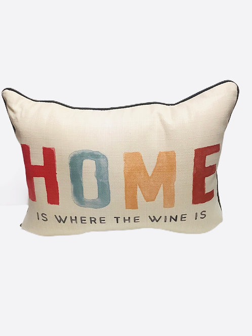 "Pillow "" Home is where the Wine is"""