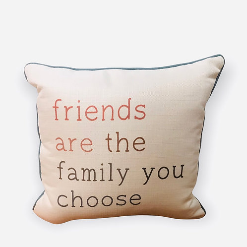 Pillow friends are the family you choose