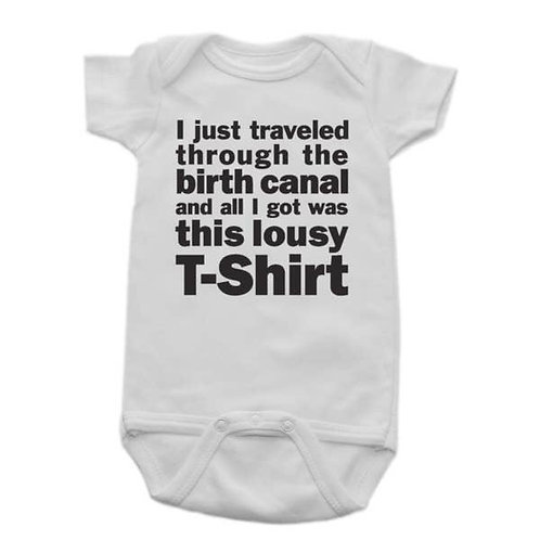 I Traveled Thru The Birth Canal  Onesie