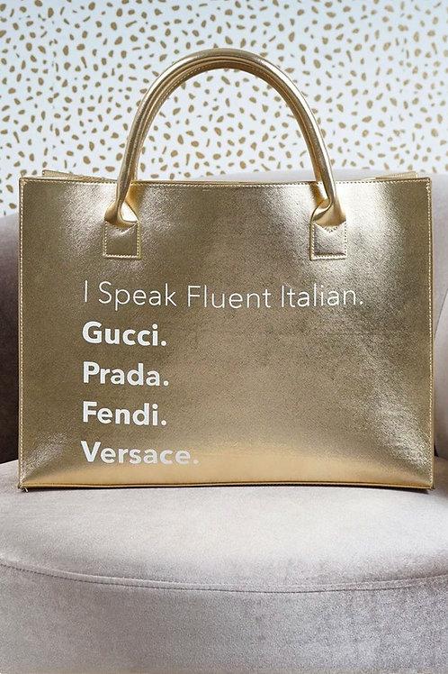 """""""I Speak Fluent Italian"""" Gold Vegan Tote"""