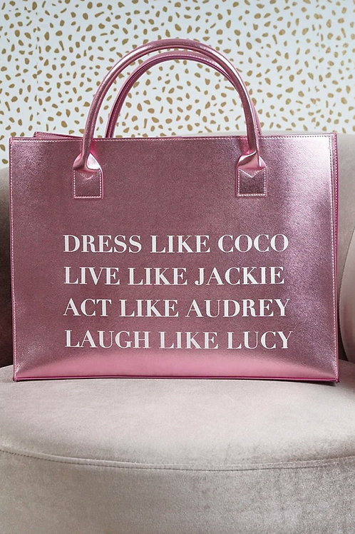 """Dress Like Coco"" Pink Vegan Tote"