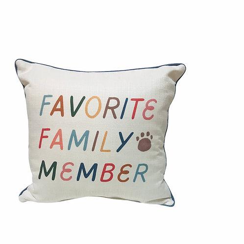 "Pillow ""Favorite Family Member"""