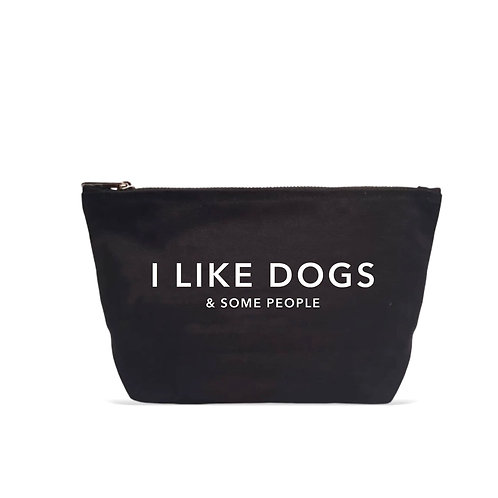 """""""I like dogs and some people"""" Black Pouch"""