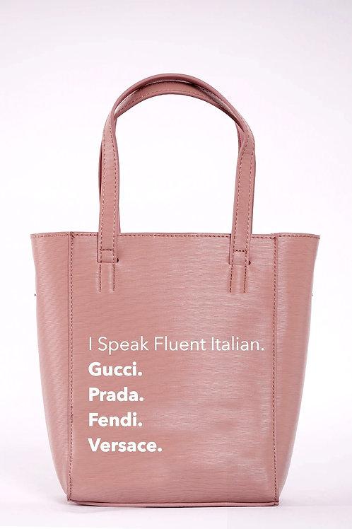 I Speak Fluent Italian Bucket Bag