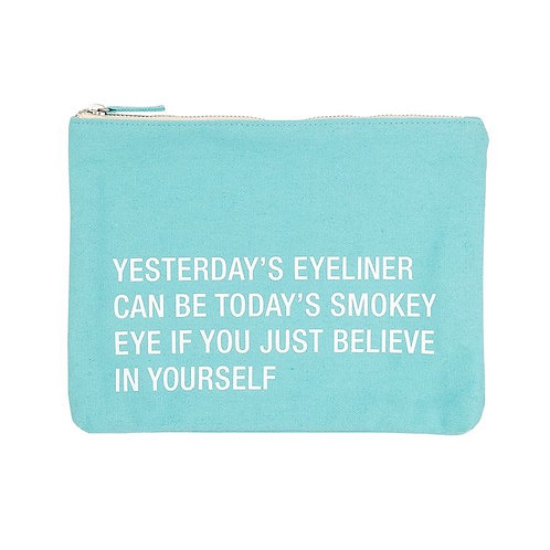 Yesterday's Eyeliner Can Be Today's Smokey Eye If You Just Believe In Yourself