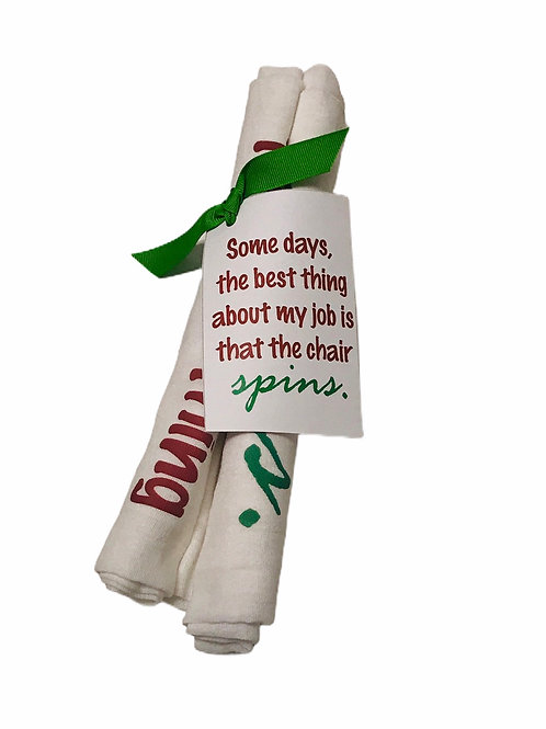 """Dish Towel """"Some days the best thing about my job is that the chair spins"""""""