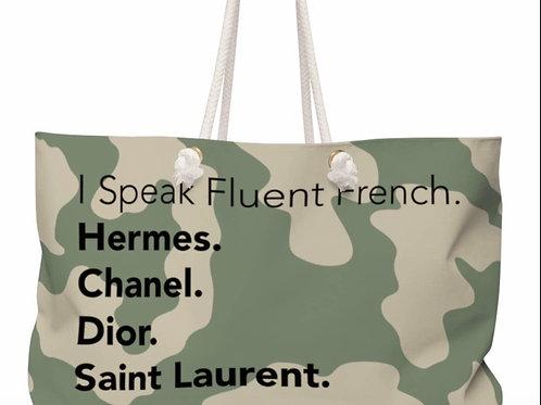 I Speak Fluent French Tote - Camo