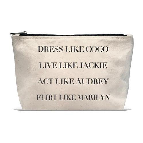 """""""Dress Like Coco Live Like Jackie Act Like Audrey Flirt Like Marilyn""""Beige Pouch"""