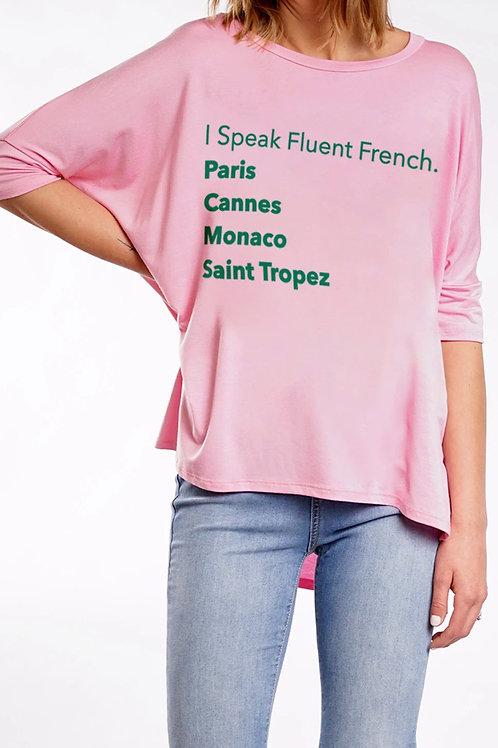 """I Speak Fluent French""  Tee Shirt (destinations)"