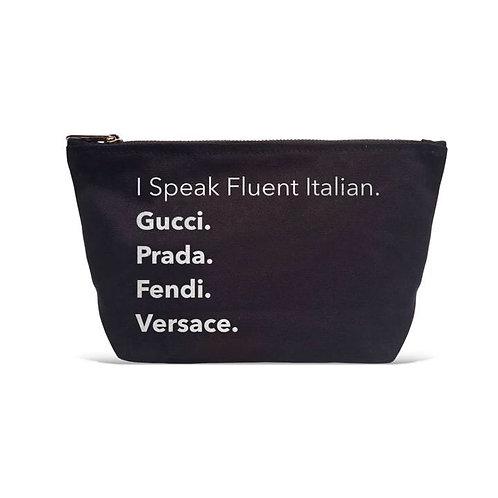 """I Speak Fluent Italian"" Pouch"