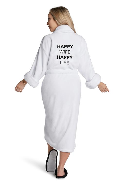 """""""Happy Wife Happy Life"""" - White Bathrobe"""