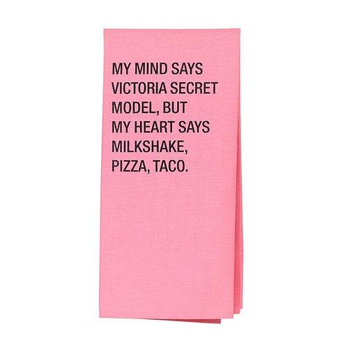 My Mind Says Victoria Secret Model Dish Towel