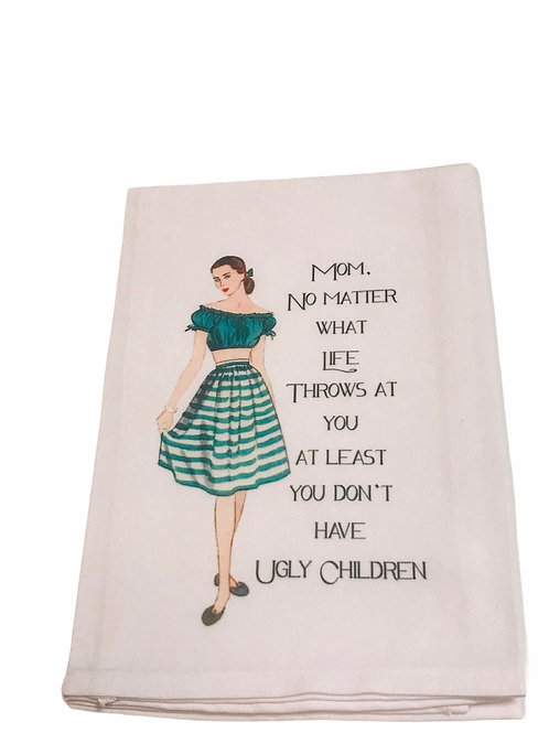 Mom Know Matter What Life Throws At You At Least You Don't...-Dish Towel