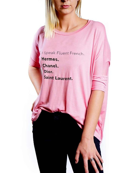 """I Speak Fluent French"" Pink T-shirt"