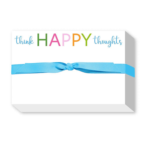"Big &  Bold Notepad ""Think Happy Thoughts"""