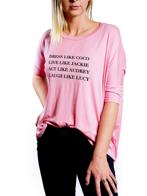"""Dress Like Coco"" Pink T-shirt"