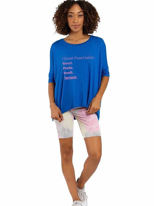 """""""I Speak Fluent Italian"""" Blue T-shirt"""