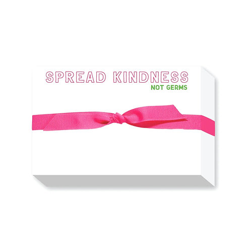 "Big & Bold Notepad ""Spread Kindness Not Germs"""