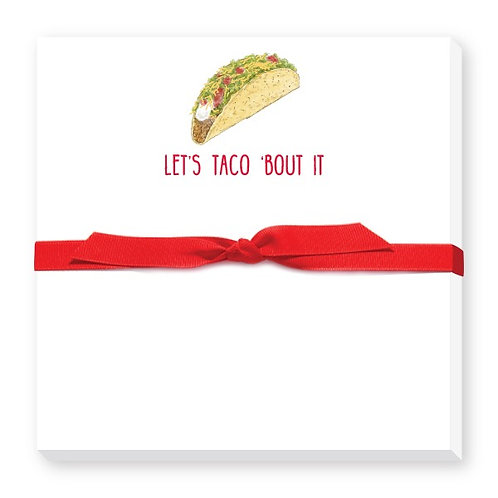 Let's Taco 'Bout It Notepad