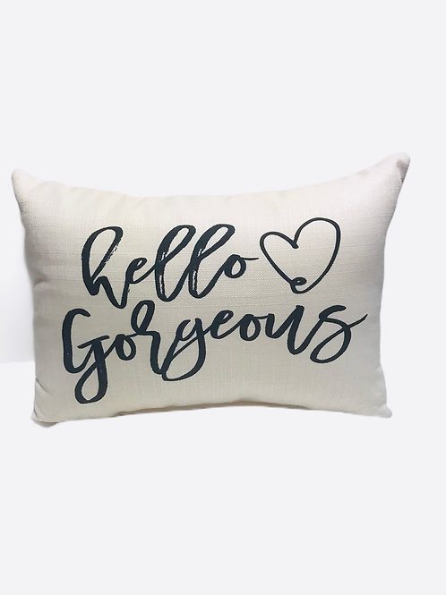 "Pillow ""Hello Gorgeous"""